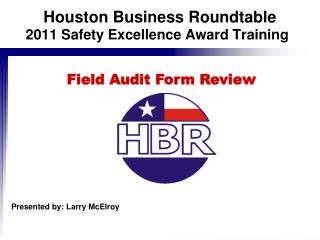 2011 Safety Excellence Award Training