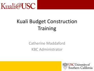 Kuali Budget Construction Training