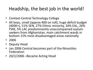 Headship, the best job in the world!