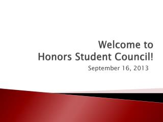 Welcome to  Honors Student Council!