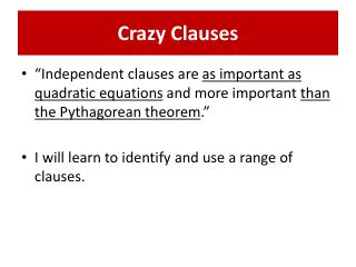 Crazy Clauses