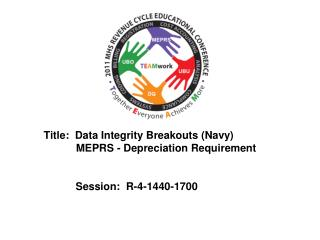 Title:  Data Integrity Breakouts (Navy)            MEPRS - Depreciation Requirement