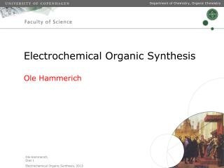 Electrochemical Organic Synthesis Ole Hammerich