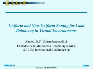 Uniform and Non-Uniform Zoning for  Load Balancing  in Virtual Environments