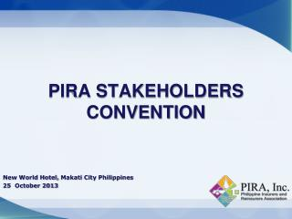 PIRA STAKEHOLDERS CONVENTION