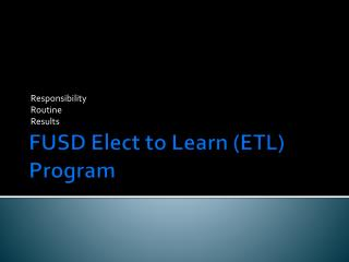 FUSD Elect to Learn (ETL) Program