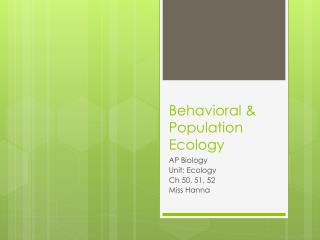 Behavioral & Population Ecology