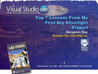 Top 7 Lessons  From My First Big Silverlight Project