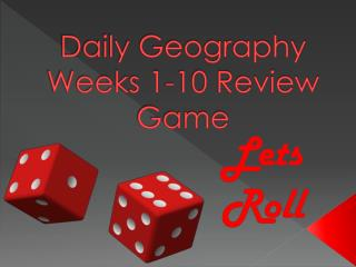 Daily Geography Weeks 1-10 Review Game