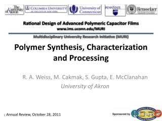 Polymer Synthesis, Characterization and Processing
