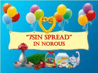 """7sin spread"" In Norous"