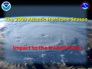 The 2009 Atlantic  Hurrican e Season