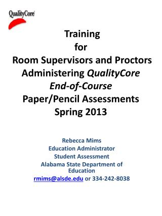 Rebecca Mims Education Administrator Student Assessment Alabama State Department of Education