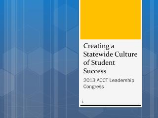 Creating a Statewide Culture of Student Success