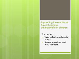 Supporting the emotional & psychological development of children