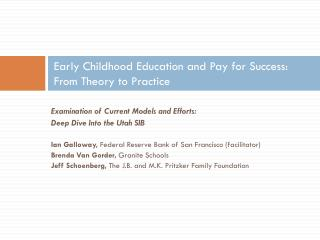 Early Childhood Education and Pay for  Success: From  Theory to Practice
