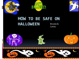 How  to be safe on Halloween