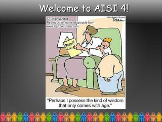 Welcome to AISI 4!