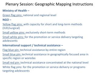 Plenary Session: Geographic Mapping Instructions