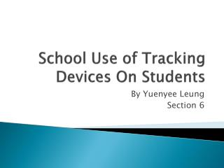 School Use of Tracking Devices On  S tudents