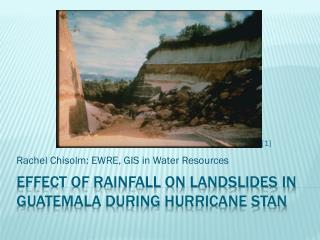 Effect of Rainfall on landslides in Guatemala during hurricane  stan