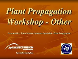 Plant Propagation  Workshop - Other