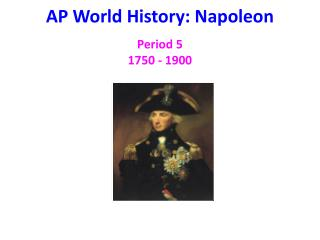 AP World History: Napoleon