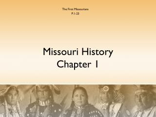 Missouri History Chapter 1