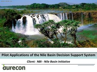 Pilot Applications  of the Nile Basin  Decision  Support  System