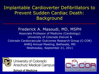 Implantable  Cardioverter  Defibrillators to Prevent Sudden Cardiac Death:  Background