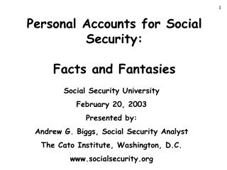 Personal Accounts for Social Security: Facts and Fantasies