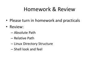 Homework & Review
