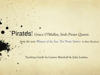 Teaching Guide by Lauren Marshall & Julia Lawless