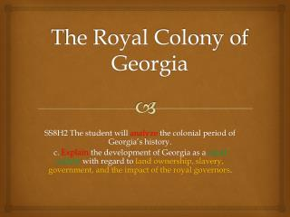 The Royal Colony of Georgia