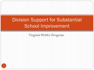 Division Support for Substantial School Improvement