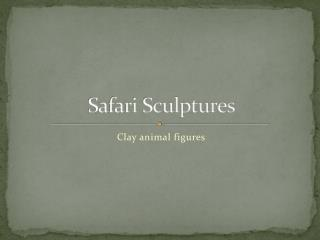 Safari Sculptures