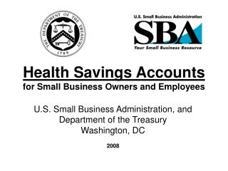 Health Savings Accounts for Small Business Owners and Employees