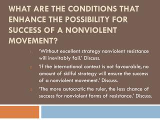 What are the conditions that enhance the possibility for success of a nonviolent movement?