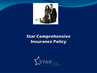 Star Comprehensive  Insurance Policy