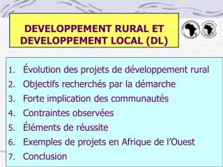 DEVELOPPEMENT RURAL ET DEVELOPPEMENT LOCAL (DL)