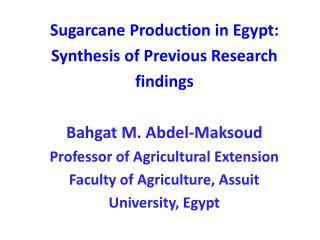 Sugarcane Production in Egypt:   Synthesis of Previous Research   findings