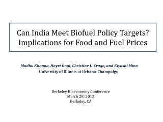 Can India Meet  Biofuel  Policy Targets?  Implications for Food and Fuel Prices