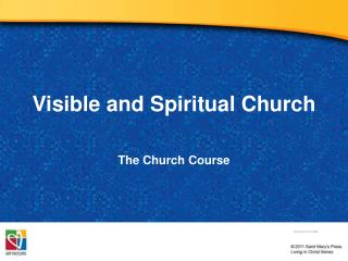 Visible and Spiritual Church