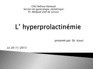 L'  hyperprolactinémie