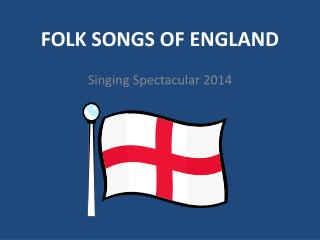 Folk Songs of England
