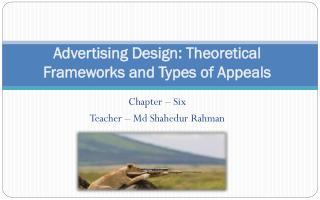 Advertising Design: Theoretical Frameworks and Types of Appeals
