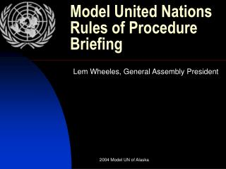 Model United Nations Rules of Procedure Briefing
