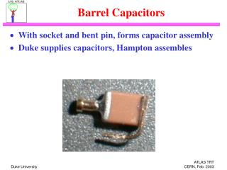 Barrel Capacitors