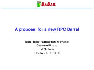 A proposal for a new RPC Barrel