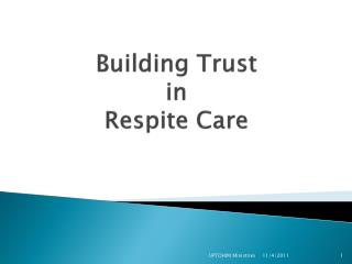 Building Trust  in  Respite Care